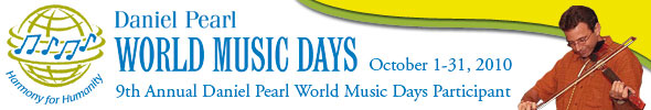 Daniel Pearl World Music Days: Harmony for Humanity