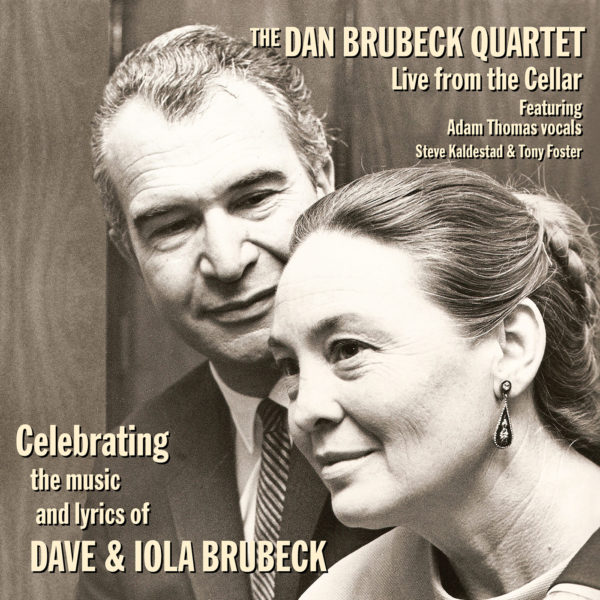 Celebrating the music and lyrics of Dave and Iola Brubeck